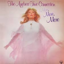 The Andrea True Connection More, more, more - jingles